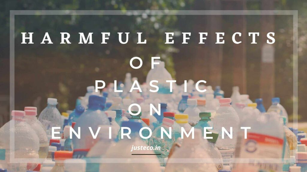 harmful effects of plastic on environment