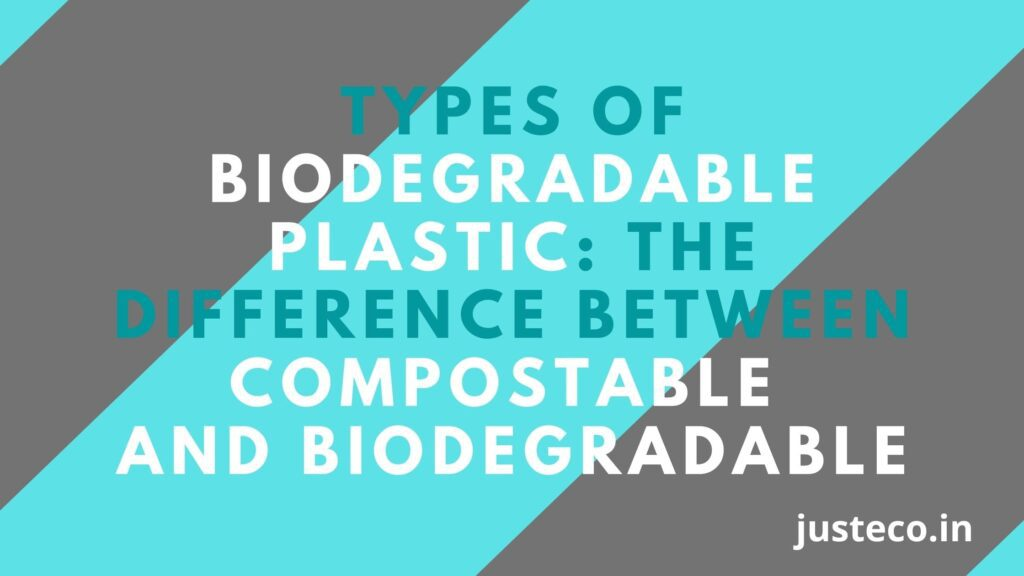 Types Of Biodegradable Plastic