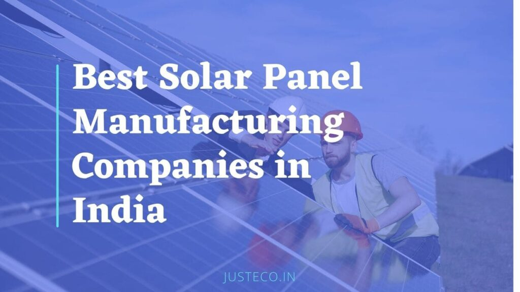 Best Solar Panel Manufacturing Companies in India