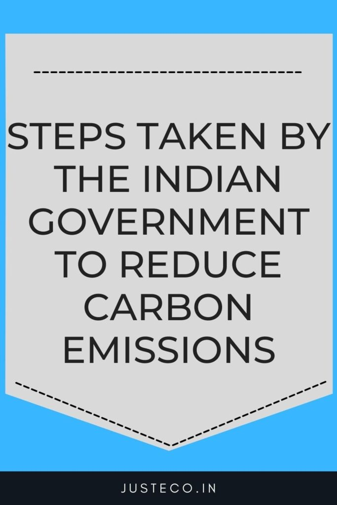 Steps taken by the Indian government to reduce carbon emissions