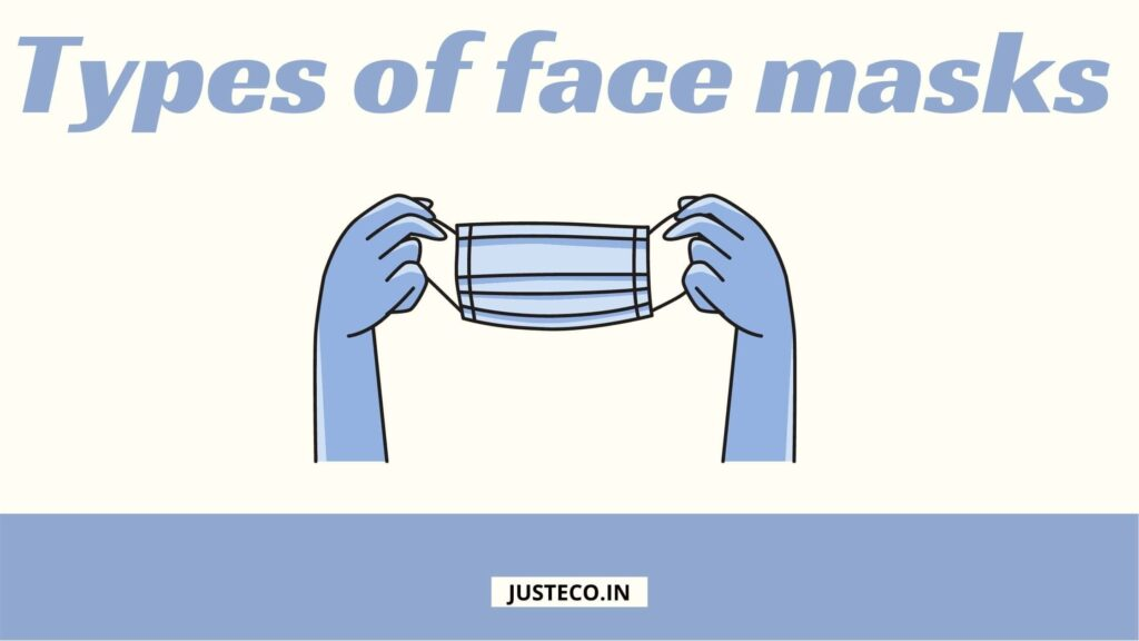 Types of face masks