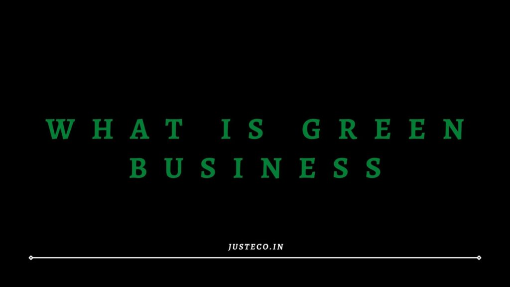 what is green business