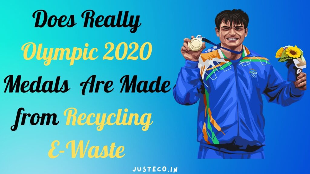 does really 2020 olympic medals are made from recycling e-waste