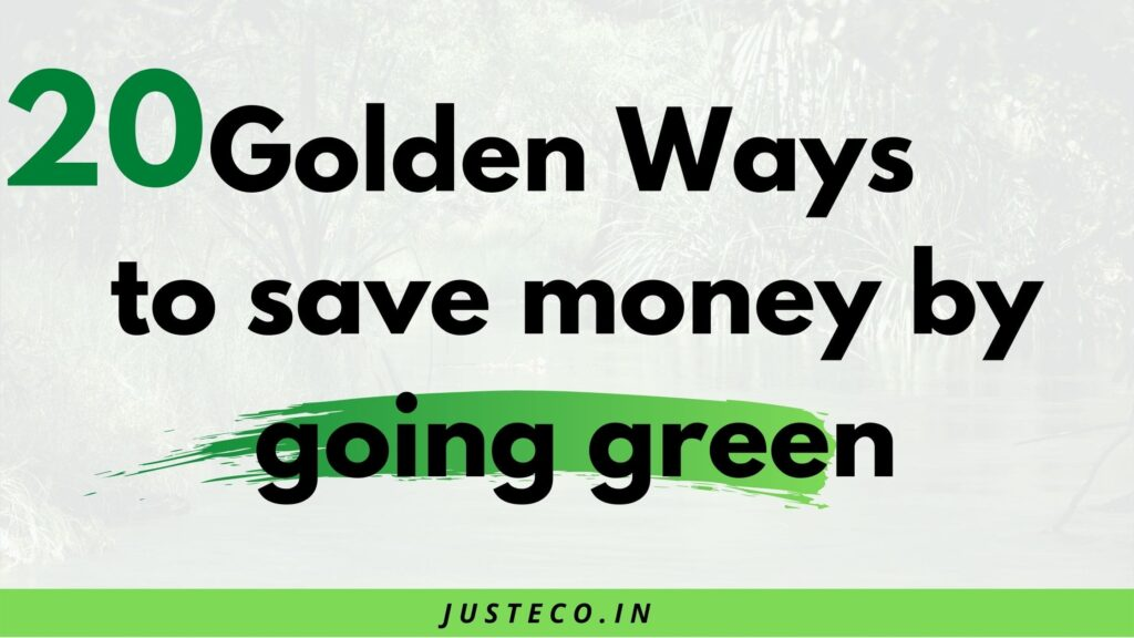 ways to save money by going green